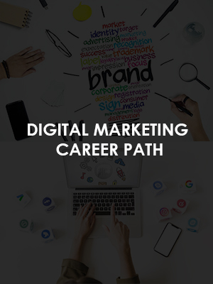 Digital Marketing Career Path, Options - Learning to Earning